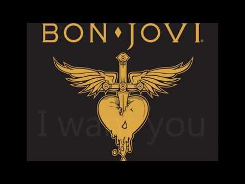 I want you - Bon Jovi - Lyrics
