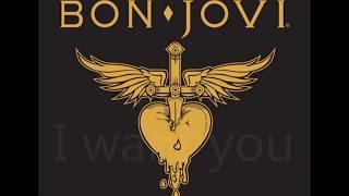 I Want You Bon Jovi - Lyrics.mp3