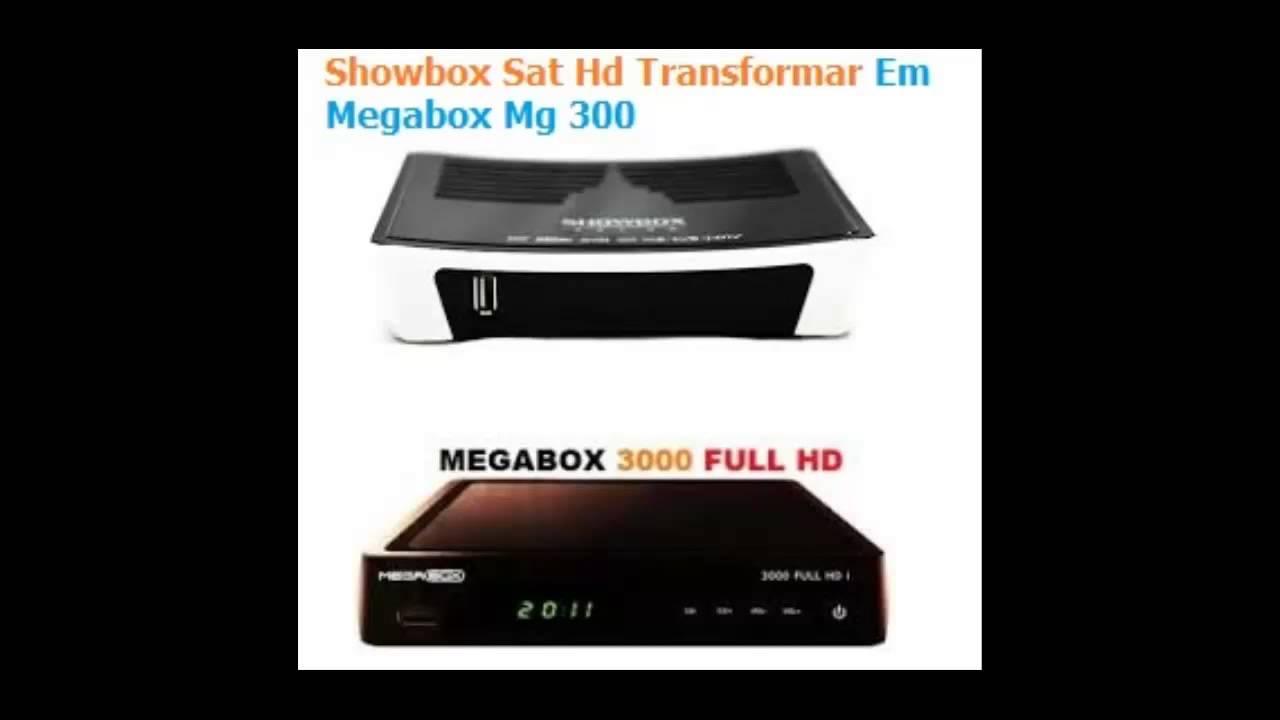 JULHO/15Transformar Showbox Sat HD em Megabox 3000
