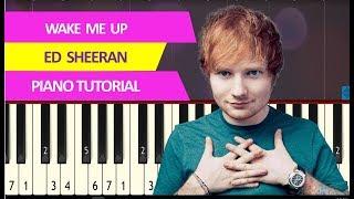 Gambar cover Ed Sheeran – Wake Me Up – Piano Tutorial (synthesia)