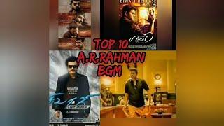 Top 10 A.R.Rahman BGM