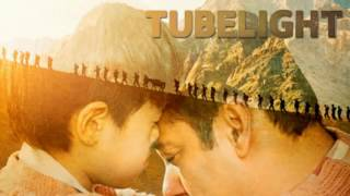 Tubelight - RADIO SONG | Salman Khan | Pritam |Kabir Khan|Amitabh Bhattacharya| Latest Hi