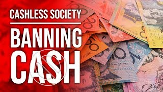 Cashless Society - Negative Interest Rates & The Coming War On Cash