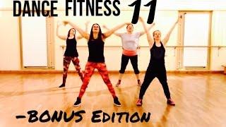 Dance Fitness Class 11- Bonus Edition
