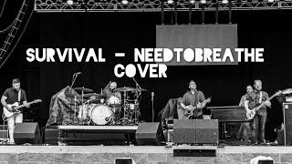 Survival - @NEEDTOBREATHE Cover - Live at Magic Springs - 6.5.21