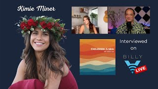 "Billy V LIVE: Kimie Minerʻs New Single ""Na Kama Kai"", ""Children of the Sea"""