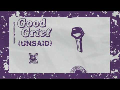 "GoodGrief - New Song ""(Unsaid)"""