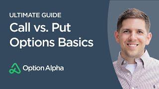 Call vs Put Options Basics