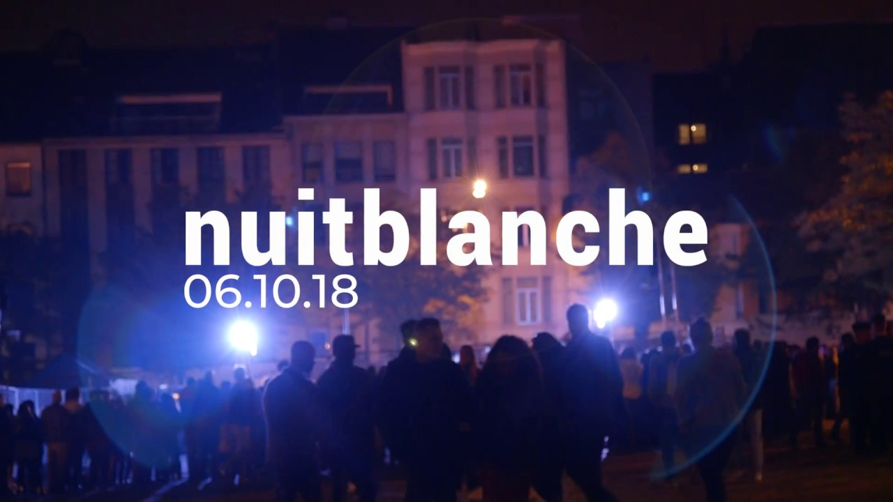 Nuit Blanche 2019 City Of Brussels