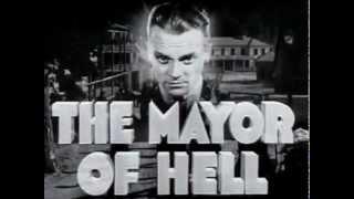 Mayor Of Hell, The - (Original Trailer)