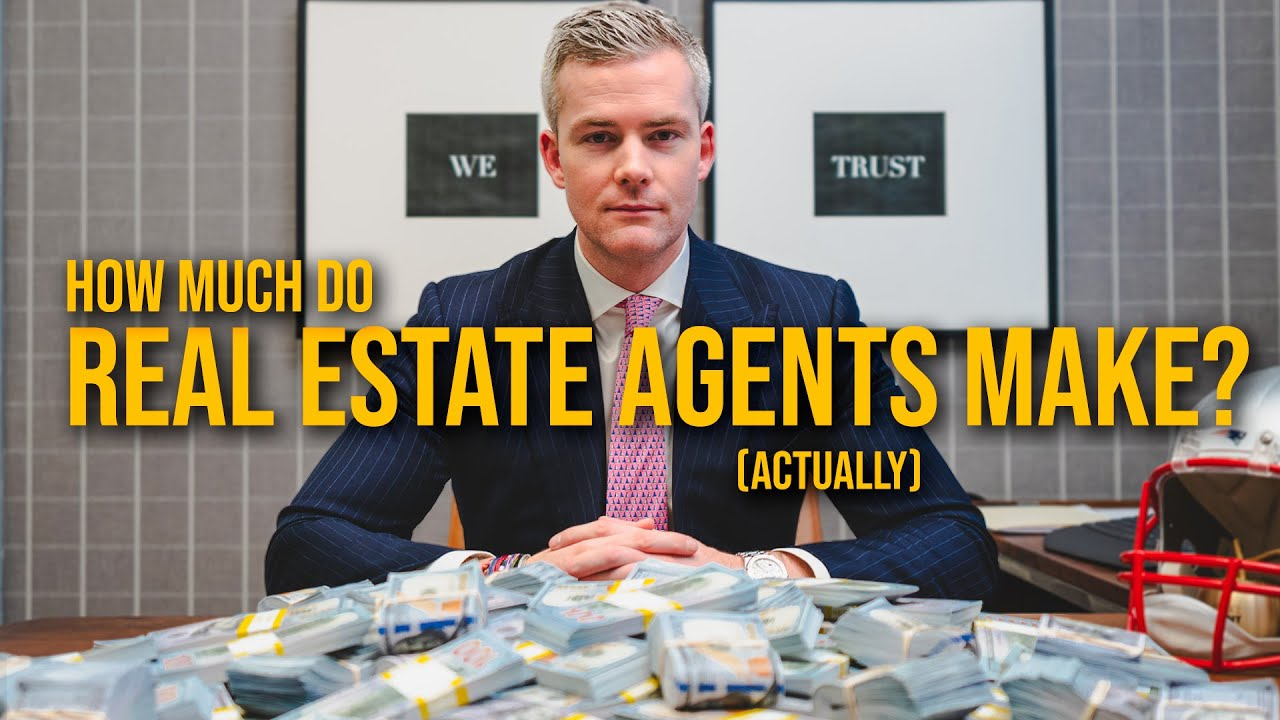 How Much Do Real Estate Agents ACTUALLY Make