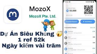 MozoX Kèo Khủng Ngày Kiếm Vài Trăm Ngìn // 1ref 52k // Tặng thẻ cho Ae