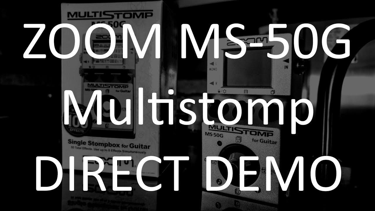 zoom ms 50g multistomp direct recording demo youtube. Black Bedroom Furniture Sets. Home Design Ideas