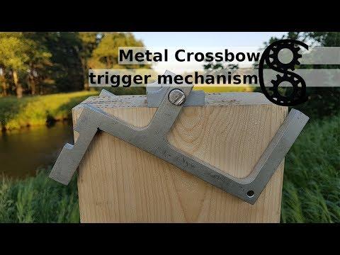 Metal Crossbow building Part2: trigger mechanism