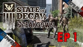 State of Decay Breakdown - Let