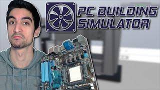 Πώς να χτίσεις ένα PC - PC Building Simulator