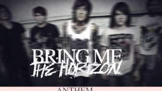 Bring me the Horizon - ANTHEM - HD [Lyrics]