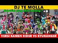 Download lagu DJ Te Molla    Versi KAMEN RIDER Vs KYURANGER, Siapa Yg Menang Yah? 🤔😍