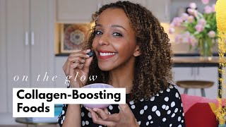 Ep18 Collagen-Boosting Foods | On The Glow