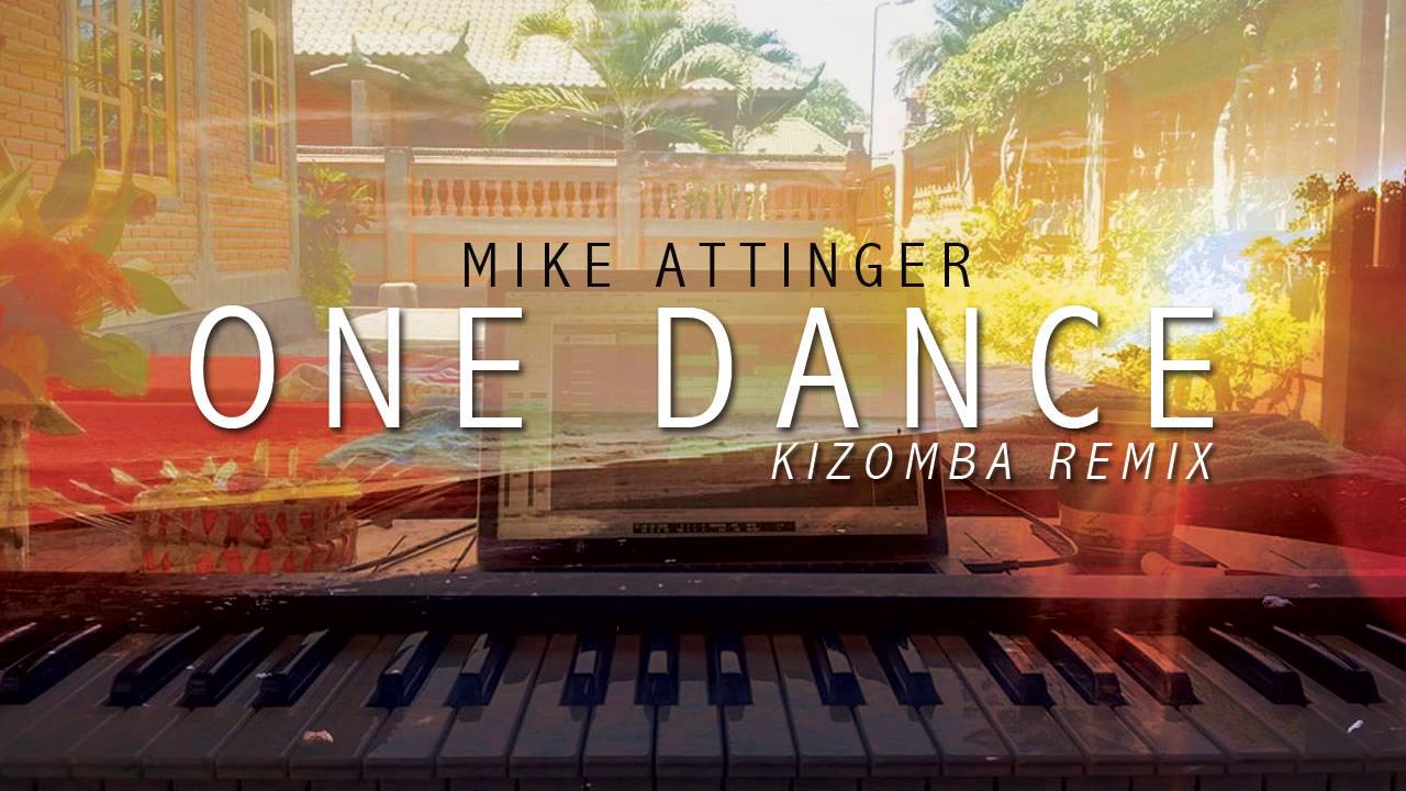 Drake - One Dance - Instrumental Kizomba remix