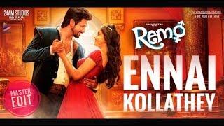 Remo - Ennai Kollathey - Master Edit - Love Failure Video Song HD