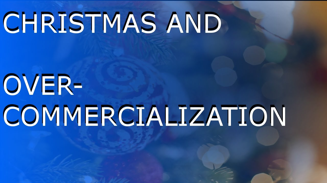 commercialization christmas 'the big red store' a poem about the commercialization of christmas 'the big red store' is a poem that i wrote in the year 2000 to share at my christmas.