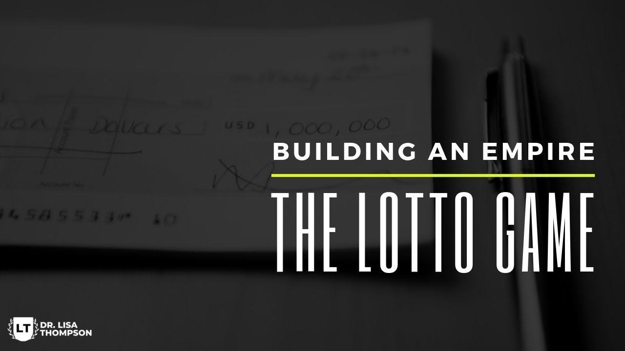 How to Play The Lotto Game to Build an Empire of Your Dreams