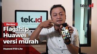 Review Huawei P30 Lite, smartphone kelas menengah rasa premium