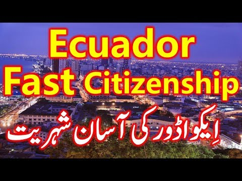 Easy Ecuador Second Citizenship and Fast Passport through Residence Visa Programs.