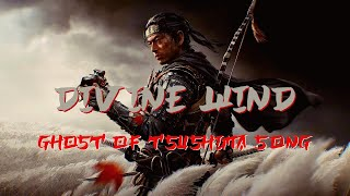 Ghost Of Tsushima ♪ Divine Wind [feat. Danielle Pirassoli and Vivian Navarro]
