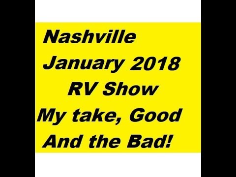 My Take On Nashville RV Show Good & Bad