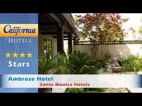 Ambrose Hotel, Santa Monica Hotels - California