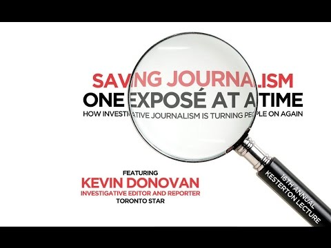 2015 Kesterton Lecture - Kevin Donovan - Toronto Star Investigative Editor and Reporter