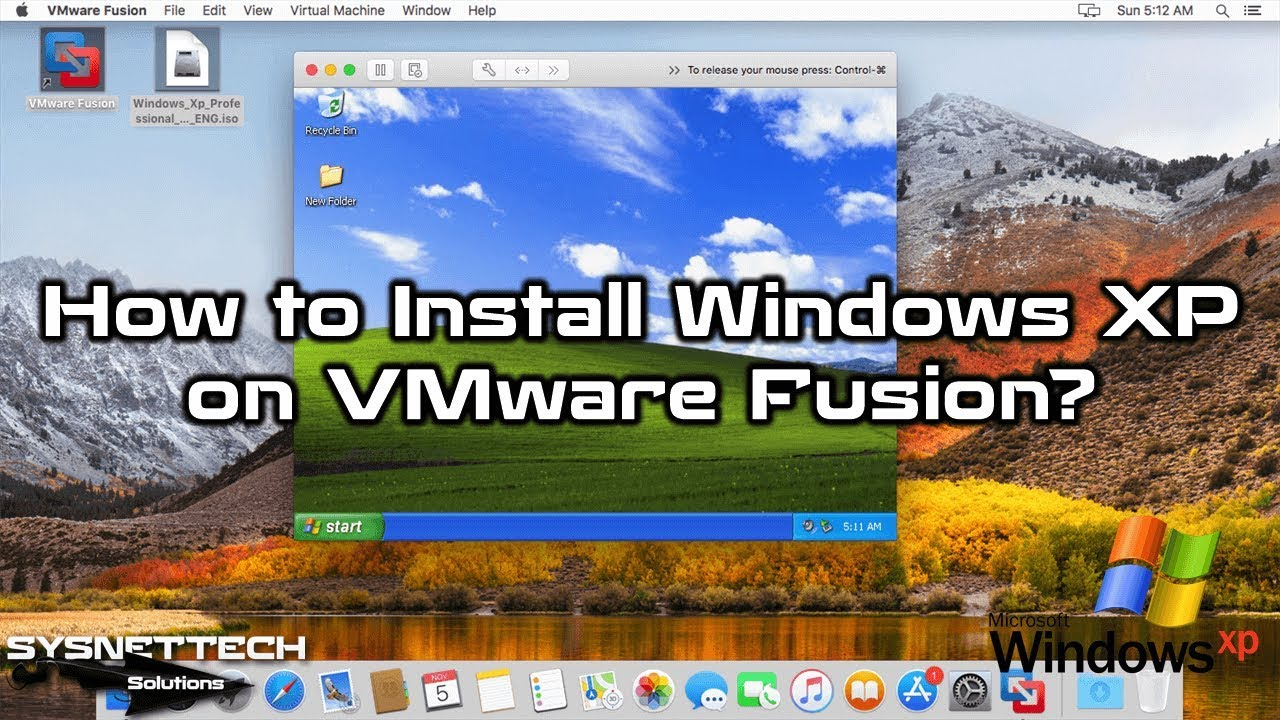 How to Install Windows XP on VMware Fusion 10/11 Pro on macOS   SYSNETTECH  Solutions