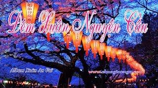 Đêm xuân nguyện cầu - Quỳnh Giang