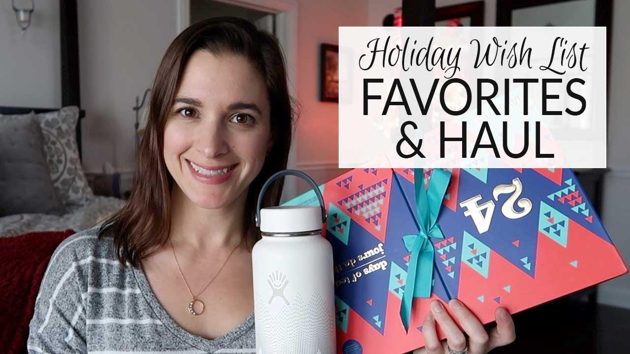 Holiday Haul/Favorites/Wish List 2019