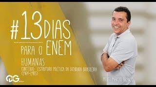 13 Dias para o Enem |  Estrutura política da Ditadura (1964-1985)