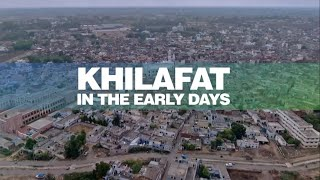 Khilafat In Early Days - Jalsa UK 2018