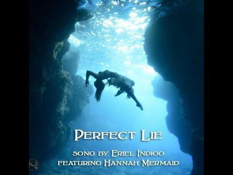 'Perfect Lie - feat. Hannah Mermaid' by Eriel Indigo