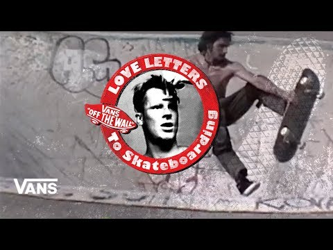 "Loveletters Season 9: Mark ""Monk""Hubbard  Jeff Grosso's Loveletters to Skateboarding  VANS"