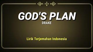 God's Plan - Drake ( Lirik Terjemahan Indonesia )