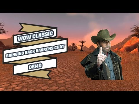 BRINGING BACK BARRENS CHAT   CLASSIC DEMO   WORLD OF WARCRAFT CLASSIC 🎮🎮🎮