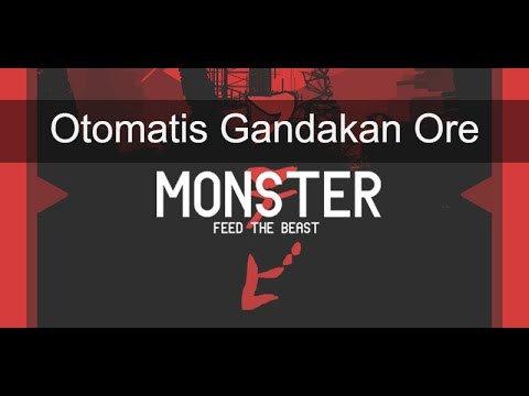 FTB Monster Indonesia - Eps. 3  Kita Gandakan Ore Kita!