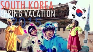 ( SEOUL VLOG ) A LITTLE BIT OF SOUTH KOREA SPRING VACATION 2015 | PART 1