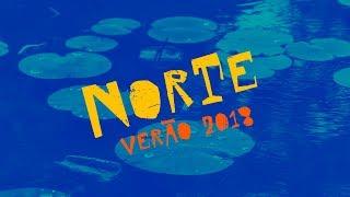 Verão 2018 – Norte