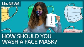 Covid How best to wash your reusable face mask and what not to do when cleaning it ITV News