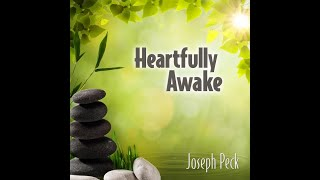 Heartfully Awake by Joseph Peck - Active Relaxation Music - Steel Drums
