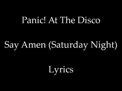 Say Amen (Saturday Night) - Panic! At The Disco [Lyrics]