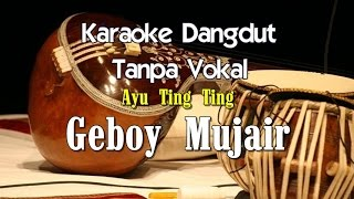 Video Karaoke Ayu Ting Ting   Geboy Mujair download MP3, 3GP, MP4, WEBM, AVI, FLV Oktober 2017