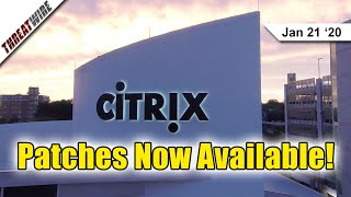Citrix Patches Major Vulnerability; Windows Patches NSA Reported Bug - ThreatWire